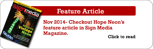 Check out Hope Neon's feature article in Sign Media Magazine